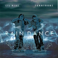 Lil Mike & Funny Bone | Rain Dance