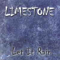 Limestone | Let It Rain