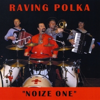 Raving Polka Project | Noize One