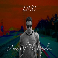Linc | Mind of the Hopeless