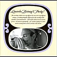 Lincoln Briney | Lincoln Briney's Party