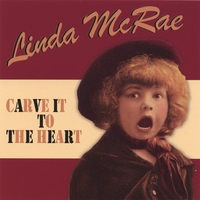 Linda McRae | Carve It to the Heart