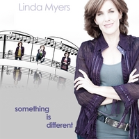 Linda Myers | Something Is Different