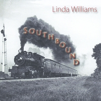 LINDA WILLIAMS | Southbound