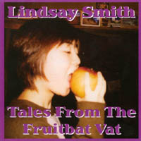 Lindsay Smith | Tales From the Fruitbat Vat