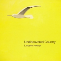 Lindsey Horner | Undiscovered Country