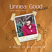 Linnea Good | A Word to Begin With