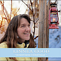 Linnea Good | Sometimes Christmas II