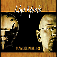 Lino Muoio | Mandolin Blues