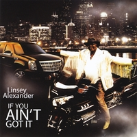 Linsey Alexander | If You Ain't Got It