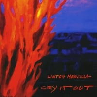 Linton Mancilla | Cry It Out