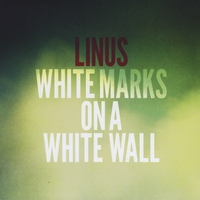Linus! | White Marks on a White Wall