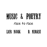 Lior Navok & D. Nurkse | Music and Poetry (Face to Face)