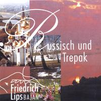 Friedrich Lips | Russian and Trepak