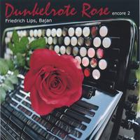 Friedrich LIPS | Dark-red Rose Encore 2