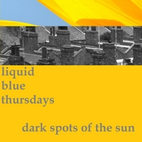 Liquid Blue Thursdays | Dark Spots of the Sun