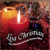 Lisa Christian | After School Special Family Christmas Album