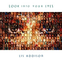 Lis Addison | Look Into Your Eyes