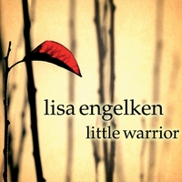 Lisa Engelken | Little Warrior