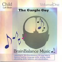 Brain Balance Music - Produced in Association with Dr. Robert J. Melillo / Composer: Lisa Erhard | The Gargle Guy