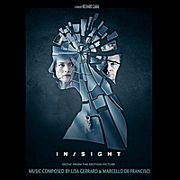 Lisa Gerrard & Marcello De Francisci | Insight (Music from the Motion Picture)