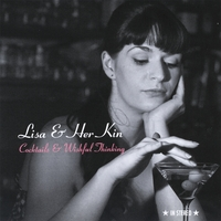 Lisa & Her Kin | Cocktails & Wishful Thinking