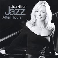 Lisa Hilton | Jazz After Hours