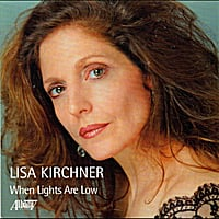 Lisa Kirchner | When Lights Are Low