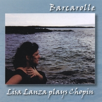 Lisa Lanza | Barcarolle - Piano Music of Frederic Chopin