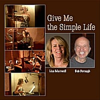 Lisa Maxwell & Bob Dorough | Give Me the Simple Life