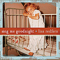 Lisa Redfern | Sing Me Goodnight