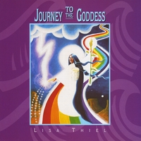 Lisa Thiel | Journey to the Goddess