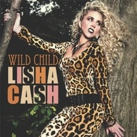 Lisha Cash | Wild Child