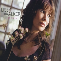 Lissy Walker | Life Is Sweet
