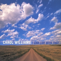 Carol Williams | I Can Live With That
