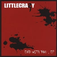Littlecrazy | End With You EP