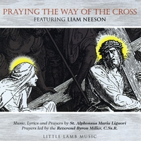 Little Lamb Music | Praying the Way of the Cross Featuring Liam Neeson
