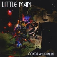 Little Man | Orbital Amusement