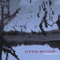 Little Muddy | Mayan Mud