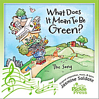 Little Pickle Press Music | What Does It Mean to Be Green?