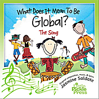 Little Pickle Press Music | What Does It Mean To Be Global
