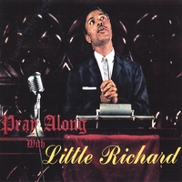 Little Richard | Pray Along With Little Richard
