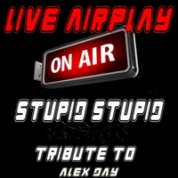Live Airplay | Stupid Stupid (Tribute to Alex Day)