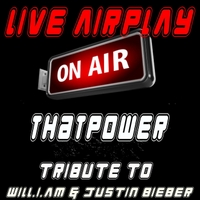 Live Airplay | Thatpower (A Tribute to Will.i.am & Justin Bieber)