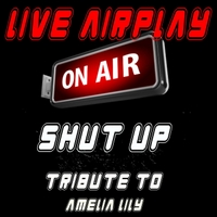 Live Airplay | Shut Up (and Give Me Whatever You Can)