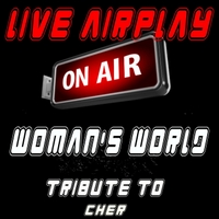 Live Airplay | Woman's World (Tribute to Cher)