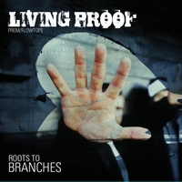 Living Proof | Roots to Branches