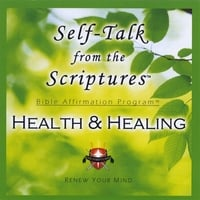 Living Word Enterprises | Self-Talk From the Scriptures - HEALTH & HEALING!
