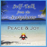 Living Word Enterprises | Self-Talk from the Scriptures - PEACE & JOY!