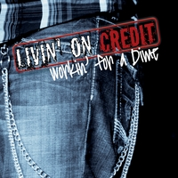 Neil Austin Imber | Livin' On Credit Workin For A Dime
